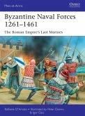 Byzantine Naval Forces 1261-1461 (eBook, PDF)