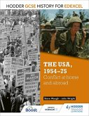 Hodder GCSE History for Edexcel: The USA, 1954-75: conflict at home and abroad (eBook, ePUB)