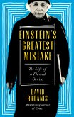 Einstein's Greatest Mistake (eBook, ePUB)