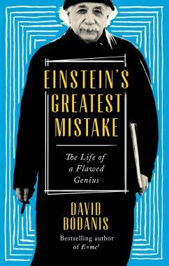 Einsteins Greatest Mistake