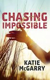 Chasing Impossible (Pushing the Limits) (eBook, ePUB)