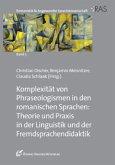 Komplexität von Phraseologismen in den romanischen Sprachen