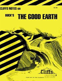 CliffsNotes on Buck's The Good Earth (eBook, ePUB) - Huntley, Stephen V