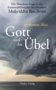 Gott und das Übel - Akti, Selahattin