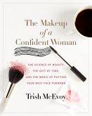 The Makeup of a Confident Woman (eBook, ePUB)