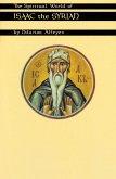 The Spiritual World Of Isaac The Syrian (eBook, ePUB)