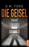 Die Geisel - Frank Corso 5 (eBook, ePUB)