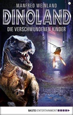 Die verschwundenen Kinder / Dino-Land Bd.13 (eBook, ePUB) - Weinland, Manfred