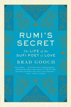 Rumi's Secret (eBook, ePUB) - Gooch, Brad