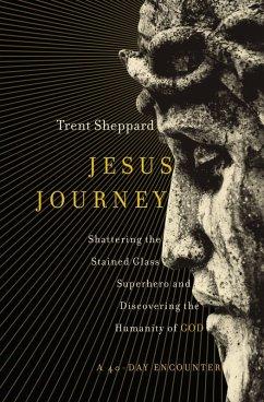 Jesus Journey (eBook, ePUB) - Sheppard, Trent