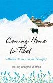 Coming Home to Tibet (eBook, ePUB)