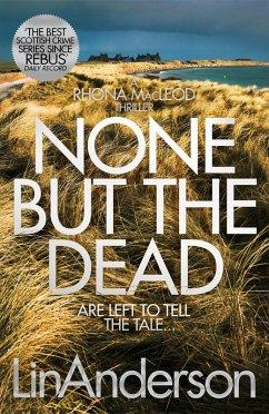None but the Dead (eBook, ePUB) - Anderson, Lin