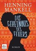 Das Geheimnis des Feuers / Afrika Romane Bd.1 (eBook, ePUB)