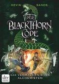 Das Vermächtnis des Alchemisten / Der Blackthorn Code Bd.1 (eBook, ePUB)