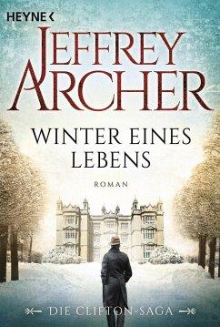 Winter eines Lebens / Clifton-Saga Bd.7 (eBook, ePUB) - Archer, Jeffrey