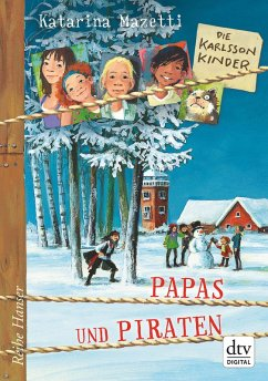 Papas und Piraten / Die Karlsson-Kinder Bd.6 (eBook, ePUB) - Mazetti, Katarina