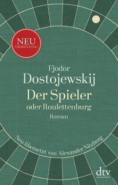 Der Spieler oder Roulettenburg (eBook, ePUB) - Dostojewskij, Fjodor M.