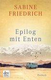 Epilog mit Enten (eBook, ePUB)