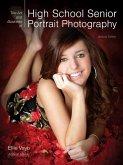 The Art and Business of High School Senior Portrait Photography (eBook, ePUB)