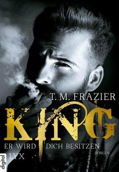 Er wird dich besitzen / King Bd.1 (eBook, ePUB) - Frazier, T. M.