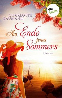 Am Ende jenes Sommers (eBook, ePUB)