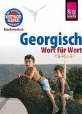 Georgisch - Wort für Wort: Kauderwelsch-Sprachführer von Reise Know-How (eBook, ePUB)