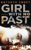 Girl With No Past (eBook, ePUB)