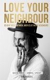 LOVE YOUR NEIGHBOUR (eBook, ePUB)