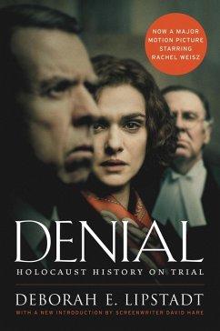 Denial [Movie Tie-in] (eBook, ePUB) - Lipstadt, Deborah E.