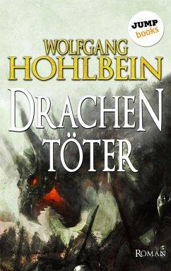Der Drachentöter (eBook, ePUB) - Hohlbein, Wolfgang