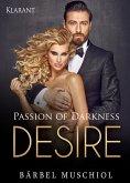 Passion of Darkness. DESIRE - Erotischer Roman (eBook, ePUB)