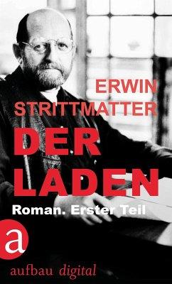 Der Laden (eBook, ePUB) - Strittmatter, Erwin