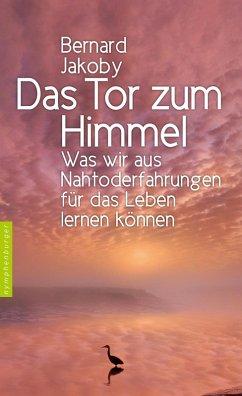 Das Tor zum Himmel (eBook, ePUB) - Jakoby, Bernard