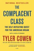 The Complacent Class (eBook, ePUB)