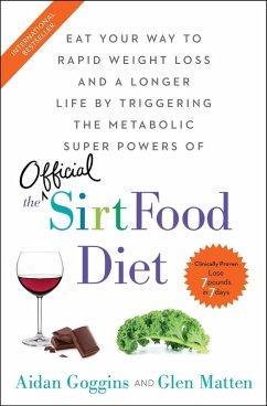 The Sirtfood Diet (eBook, ePUB) - Goggins, Aidan; Matten, Glen