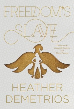 Freedom's Slave (eBook, ePUB) - Demetrios, Heather