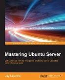 Mastering Ubuntu Server (eBook, ePUB)