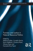 Fairness and Justice in Natural Resource Politics (eBook, PDF)