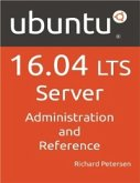 Ubuntu 16.04 LTS Server: Administration And Reference (eBook, ePUB)
