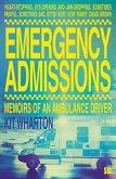 Emergency Admissions: Memoirs of an Ambulance Driver (eBook, ePUB)