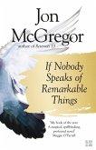 If Nobody Speaks of Remarkable Things (eBook, ePUB)