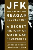 JFK and the Reagan Revolution (eBook, ePUB)