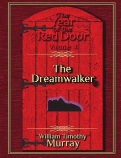DREAMWALKER - Murray, William Timothy