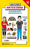 How to be German - Part 2: in 50 new steps (eBook, ePUB)