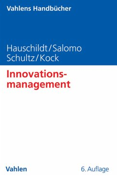Innovationsmanagement (eBook, PDF) - Hauschildt, Jürgen; Salomo, Sören; Schultz, Carsten; Kock, Alexander