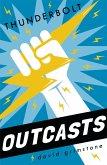 Outcasts: Thunderbolt