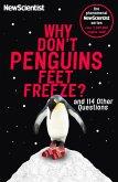 Why Don't Penguins' Feet Freeze? (eBook, ePUB)