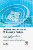 Chipless RFID based on RF Encoding Particle (eBook, ePUB)