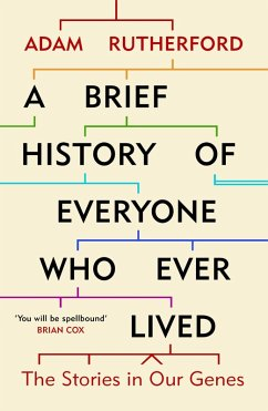 A Brief History of Everyone Who Ever Lived (eBook, ePUB) - Rutherford, Adam