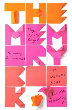 The Memory Book - Avery, Lara